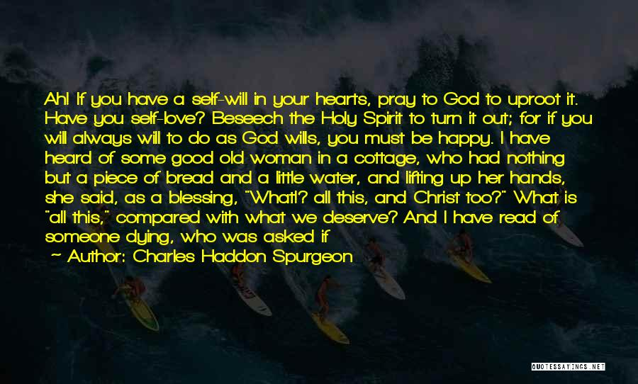 God Take Me With You Quotes By Charles Haddon Spurgeon