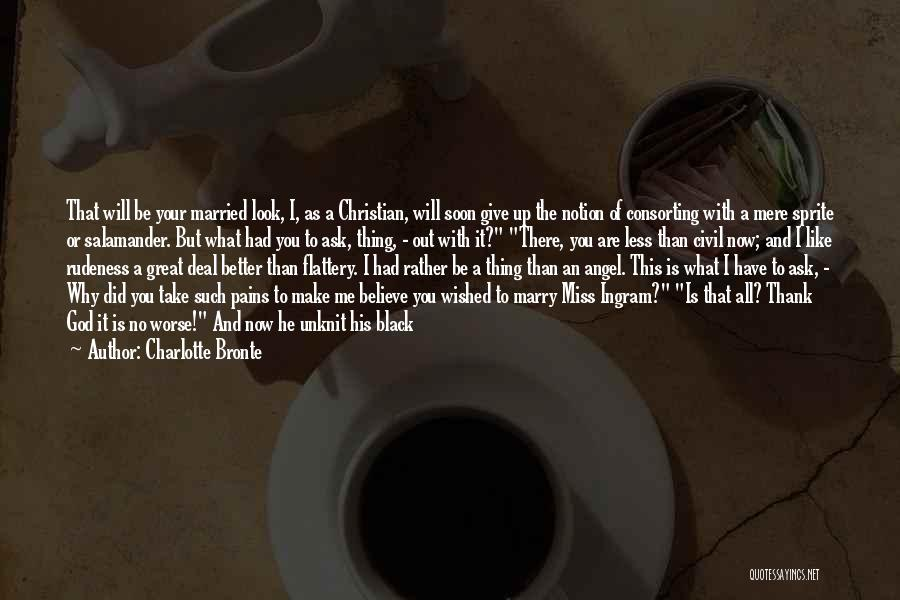 God Take Me With You Quotes By Charlotte Bronte