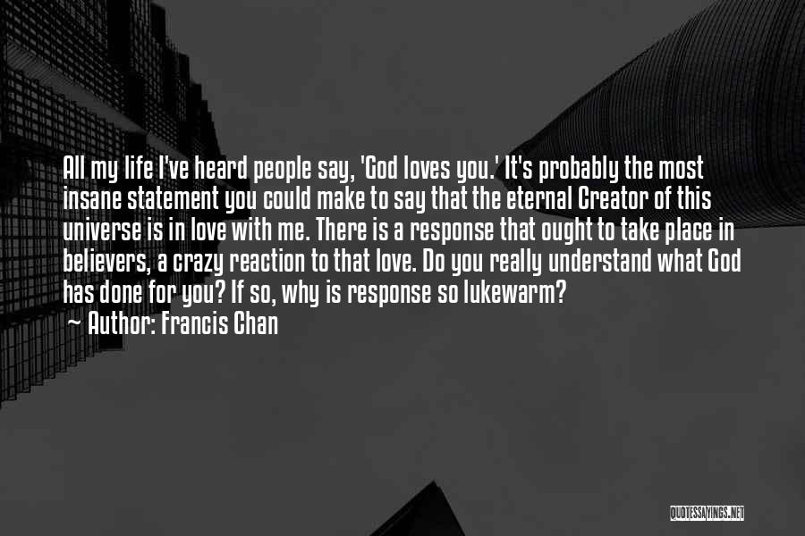 God Take Me With You Quotes By Francis Chan