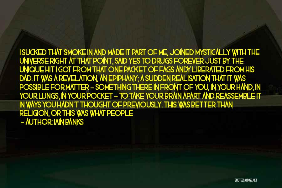 God Take Me With You Quotes By Iain Banks