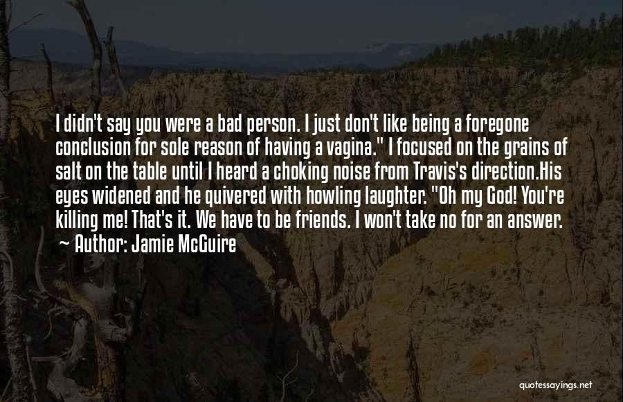God Take Me With You Quotes By Jamie McGuire