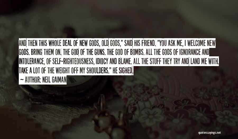 God Take Me With You Quotes By Neil Gaiman
