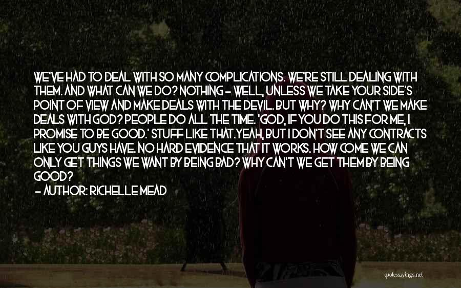 God Take Me With You Quotes By Richelle Mead