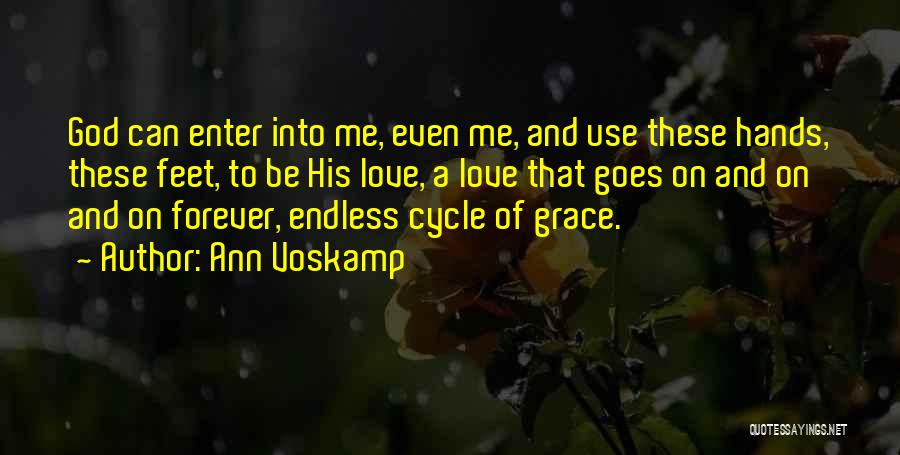God Use Me Quotes By Ann Voskamp