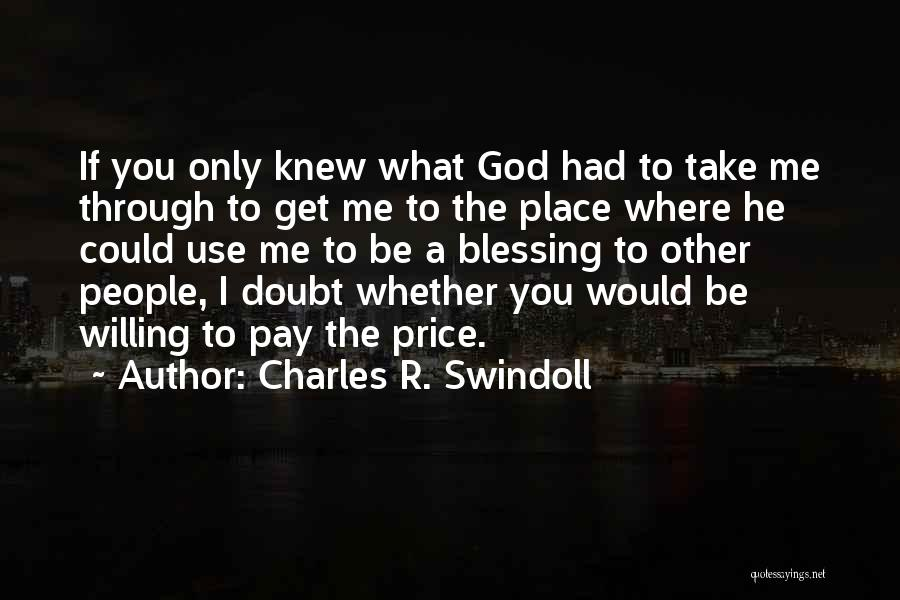 God Use Me Quotes By Charles R. Swindoll