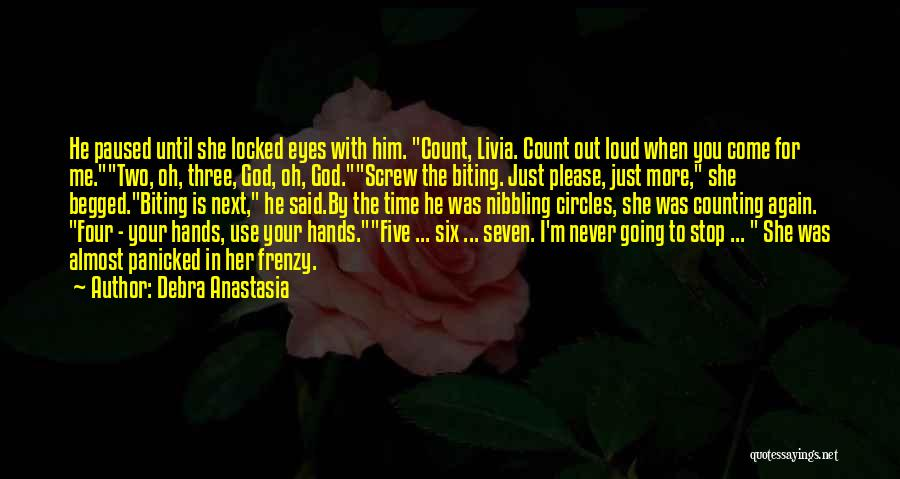 God Use Me Quotes By Debra Anastasia