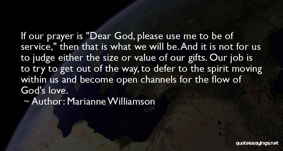 God Use Me Quotes By Marianne Williamson