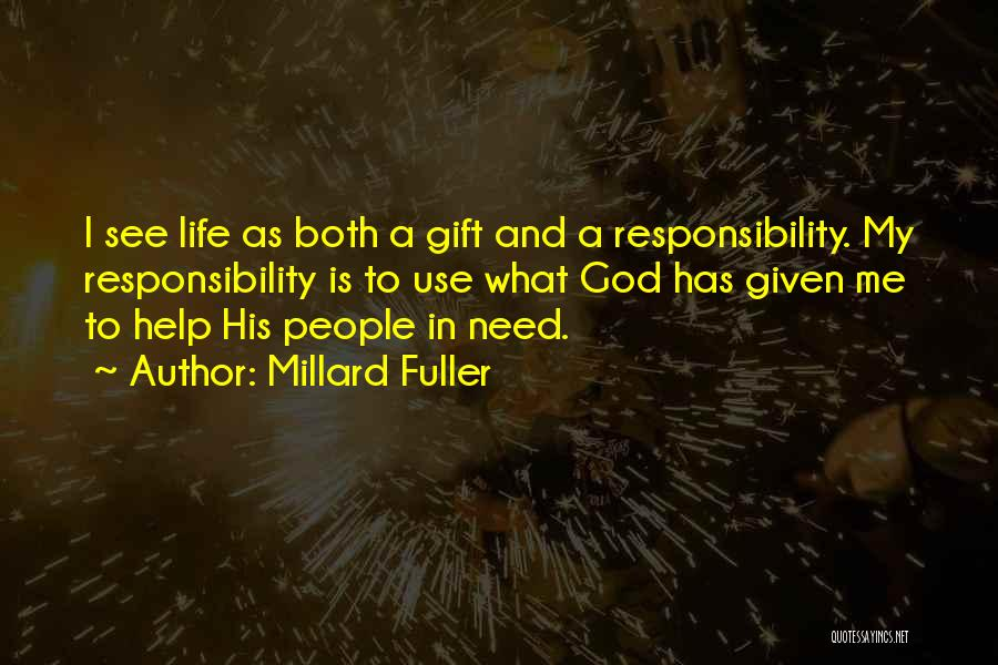 God Use Me Quotes By Millard Fuller