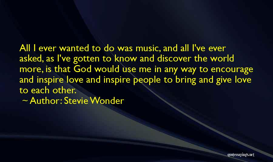 God Use Me Quotes By Stevie Wonder