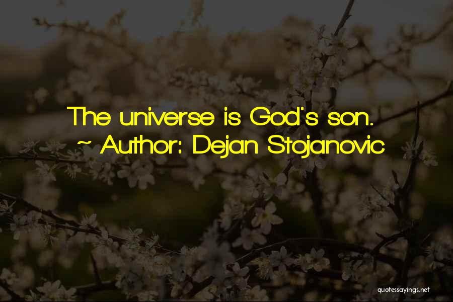 God Watches Over You Quotes By Dejan Stojanovic