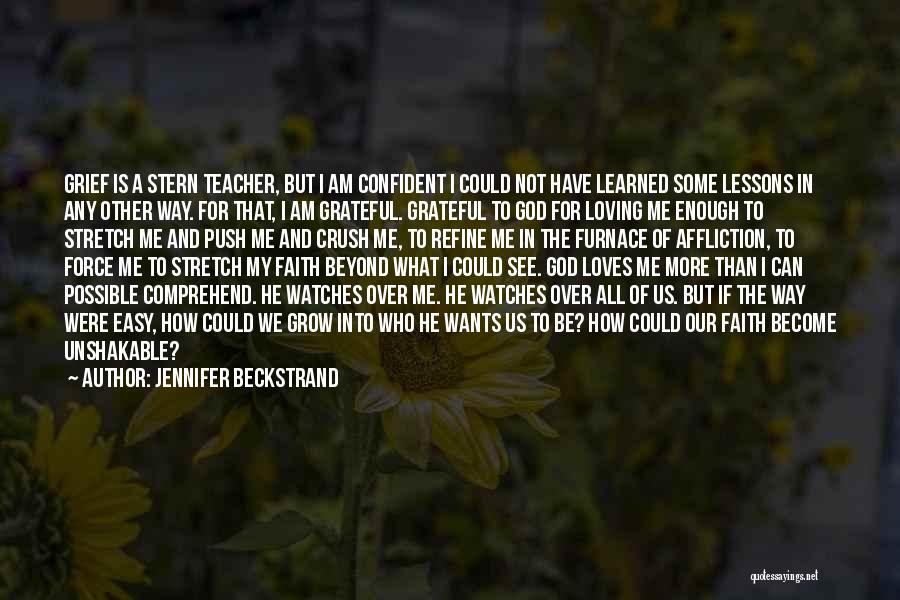 God Watches Over You Quotes By Jennifer Beckstrand