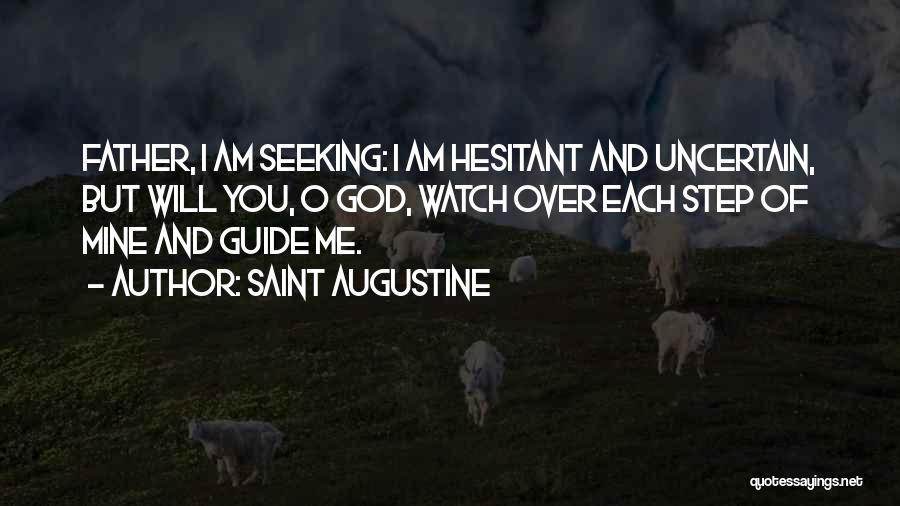 God Watches Over You Quotes By Saint Augustine