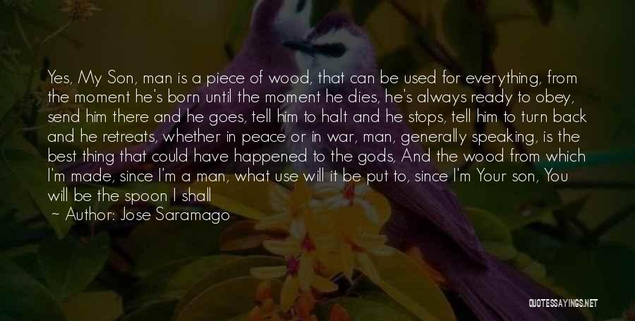 God Will Always Be There For Me Quotes By Jose Saramago