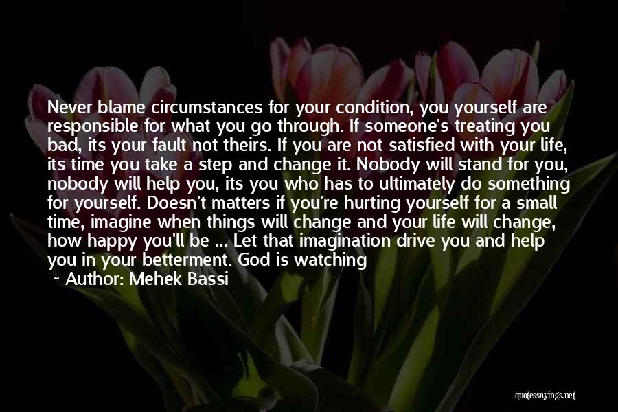 God Will Always Be There For Me Quotes By Mehek Bassi