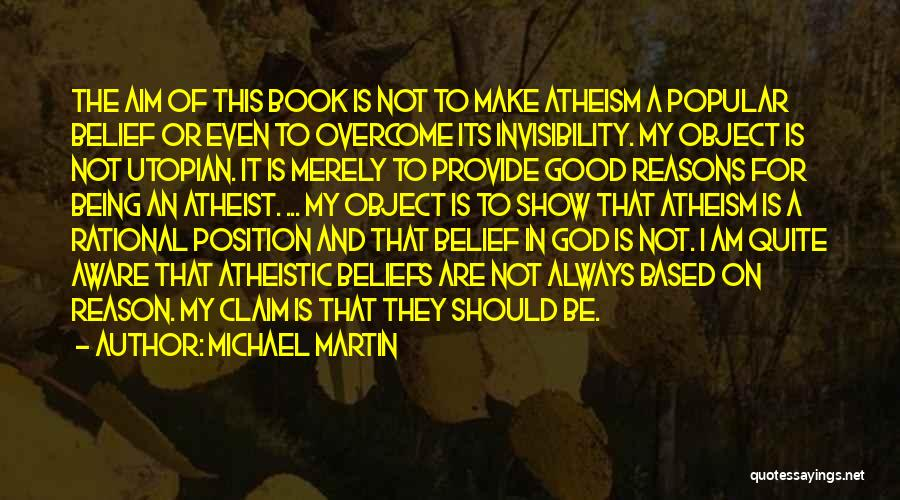 God Will Always Be There For Me Quotes By Michael Martin