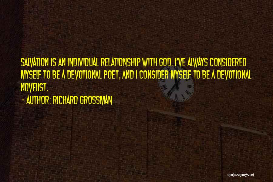God Will Always Be There For Me Quotes By Richard Grossman