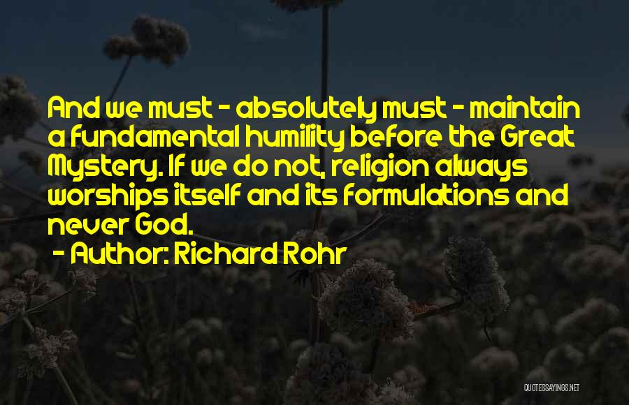 God Will Always Be There For Me Quotes By Richard Rohr