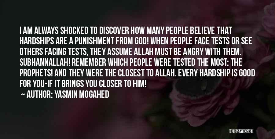 God Will Always Be There For Me Quotes By Yasmin Mogahed