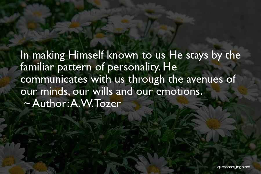 God Wills Quotes By A.W. Tozer