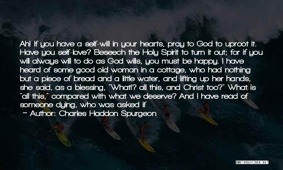 God Wills Quotes By Charles Haddon Spurgeon