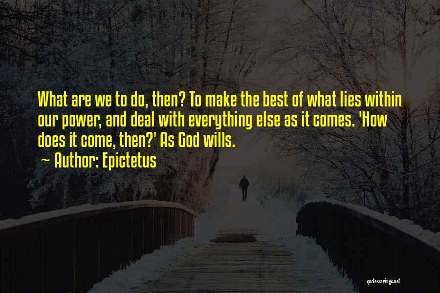 God Wills Quotes By Epictetus