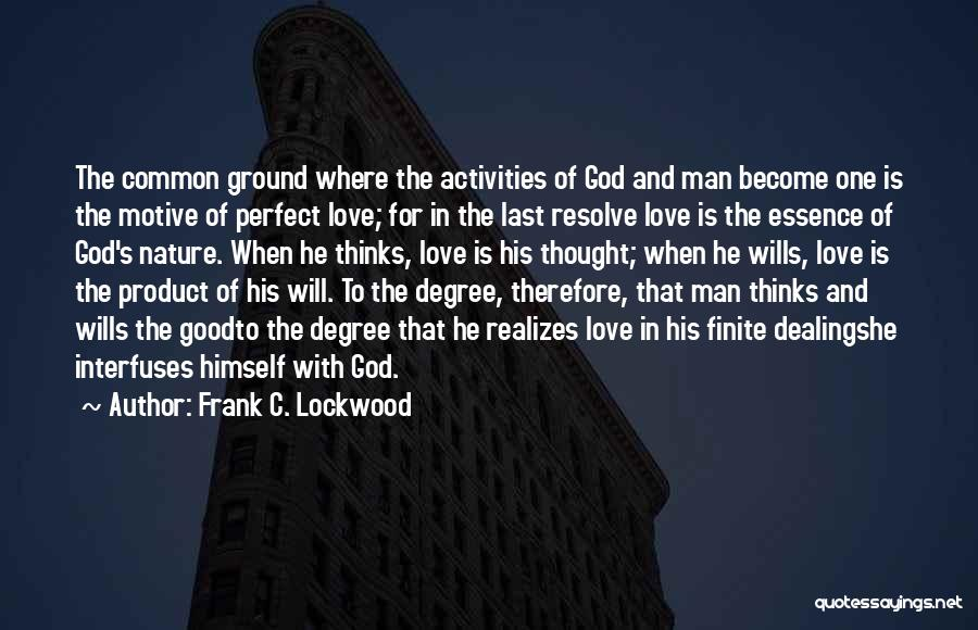 God Wills Quotes By Frank C. Lockwood