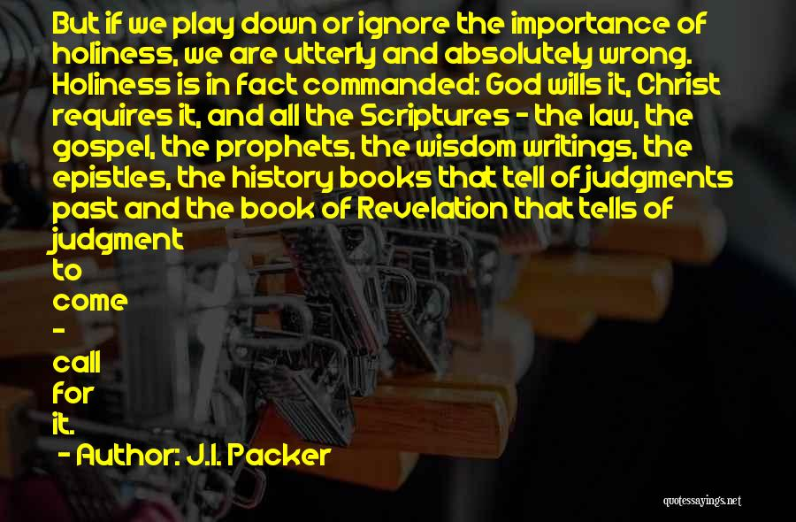 God Wills Quotes By J.I. Packer