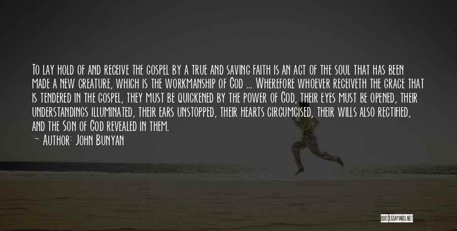 God Wills Quotes By John Bunyan