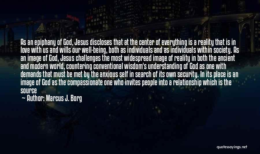 God Wills Quotes By Marcus J. Borg