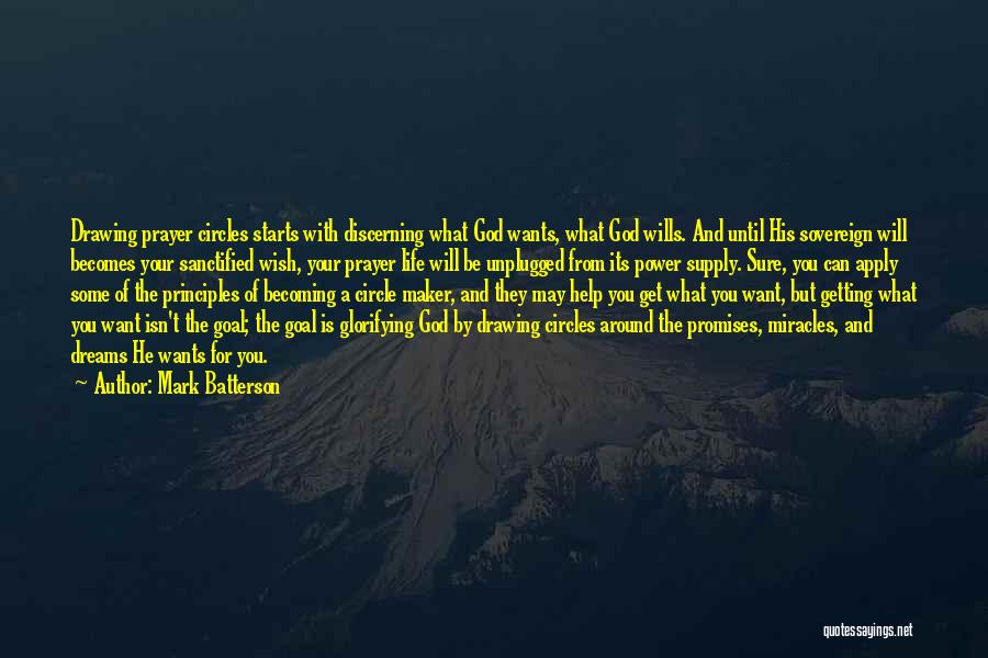 God Wills Quotes By Mark Batterson