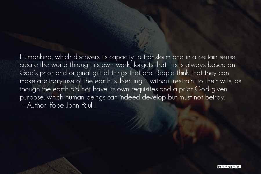 God Wills Quotes By Pope John Paul II