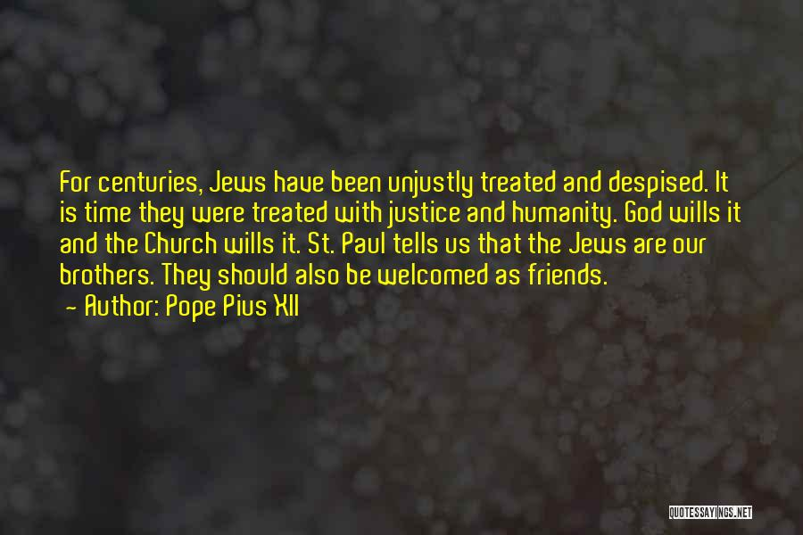 God Wills Quotes By Pope Pius XII
