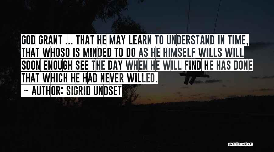 God Wills Quotes By Sigrid Undset