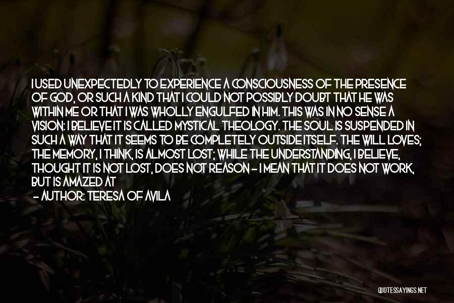 God Wills Quotes By Teresa Of Avila