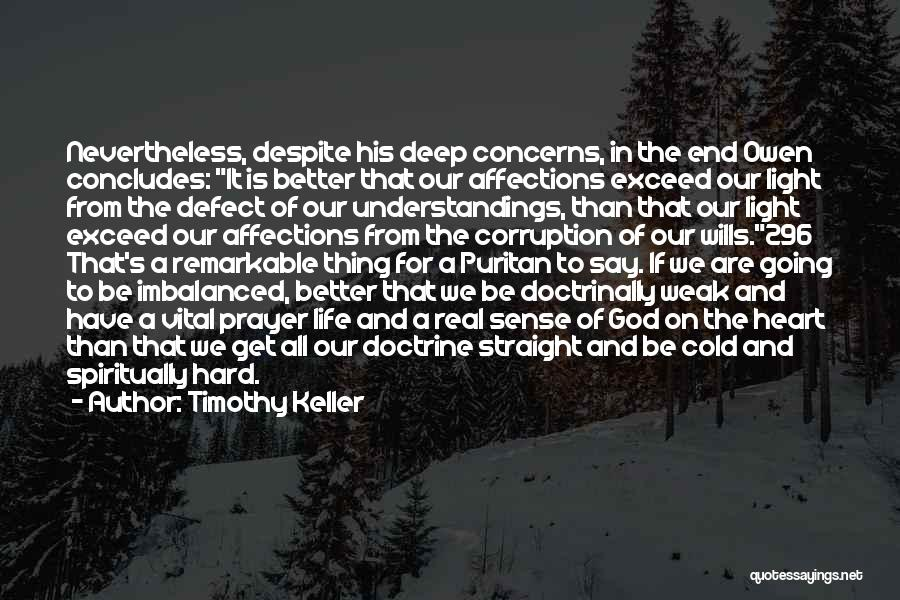 God Wills Quotes By Timothy Keller