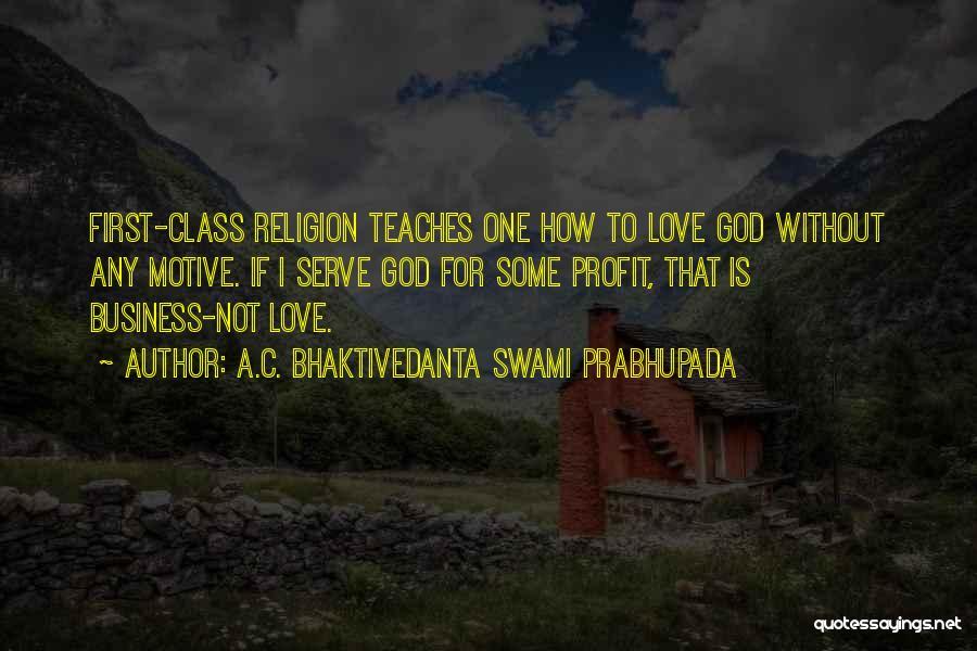 God Without Religion Quotes By A.C. Bhaktivedanta Swami Prabhupada