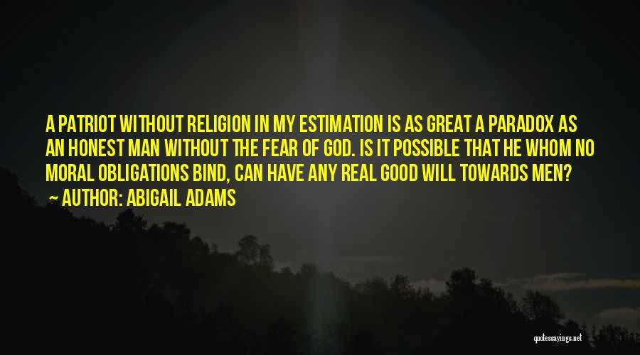 God Without Religion Quotes By Abigail Adams