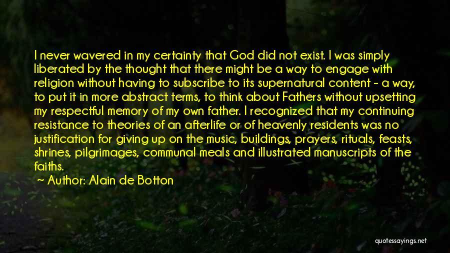 God Without Religion Quotes By Alain De Botton