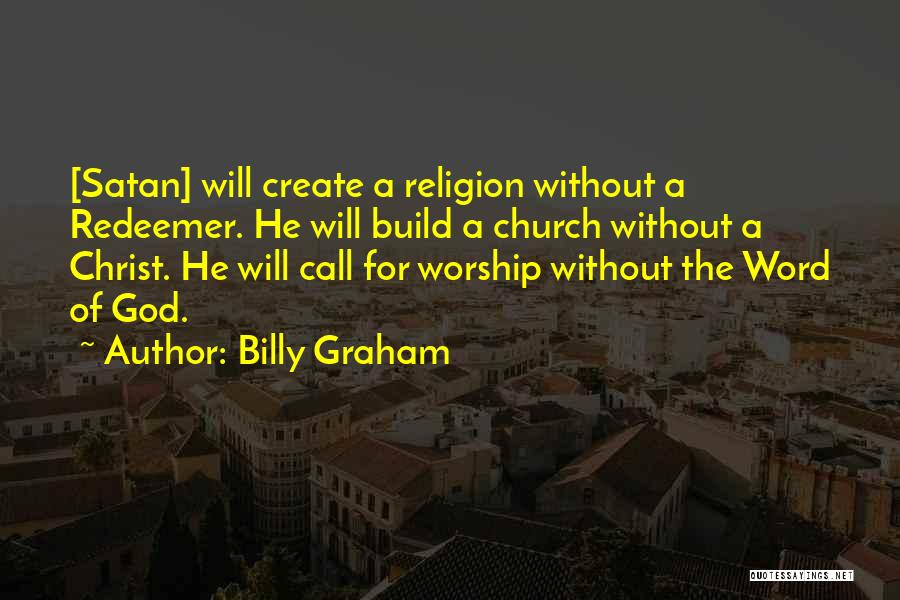 God Without Religion Quotes By Billy Graham