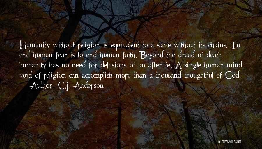 God Without Religion Quotes By C.J. Anderson