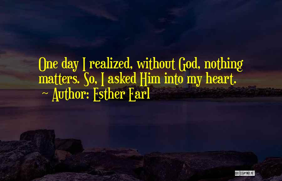 God Without Religion Quotes By Esther Earl