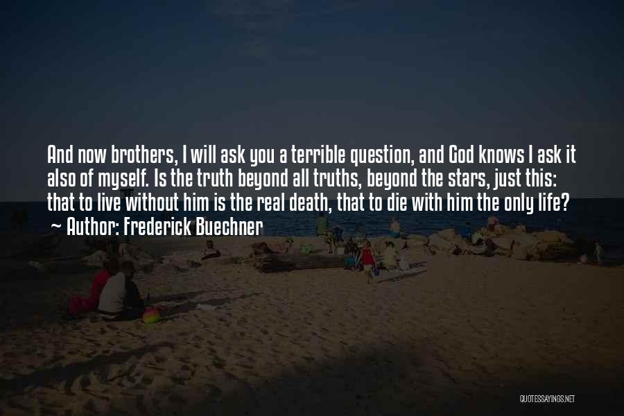 God Without Religion Quotes By Frederick Buechner