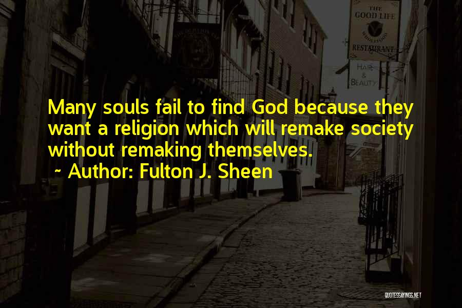 God Without Religion Quotes By Fulton J. Sheen