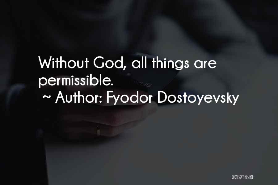 God Without Religion Quotes By Fyodor Dostoyevsky