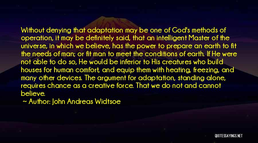 God Without Religion Quotes By John Andreas Widtsoe