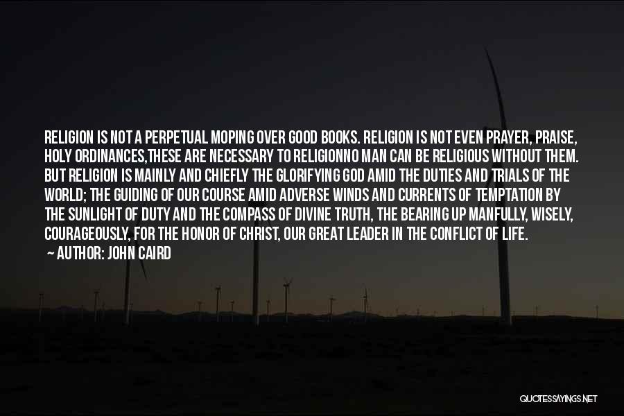 God Without Religion Quotes By John Caird