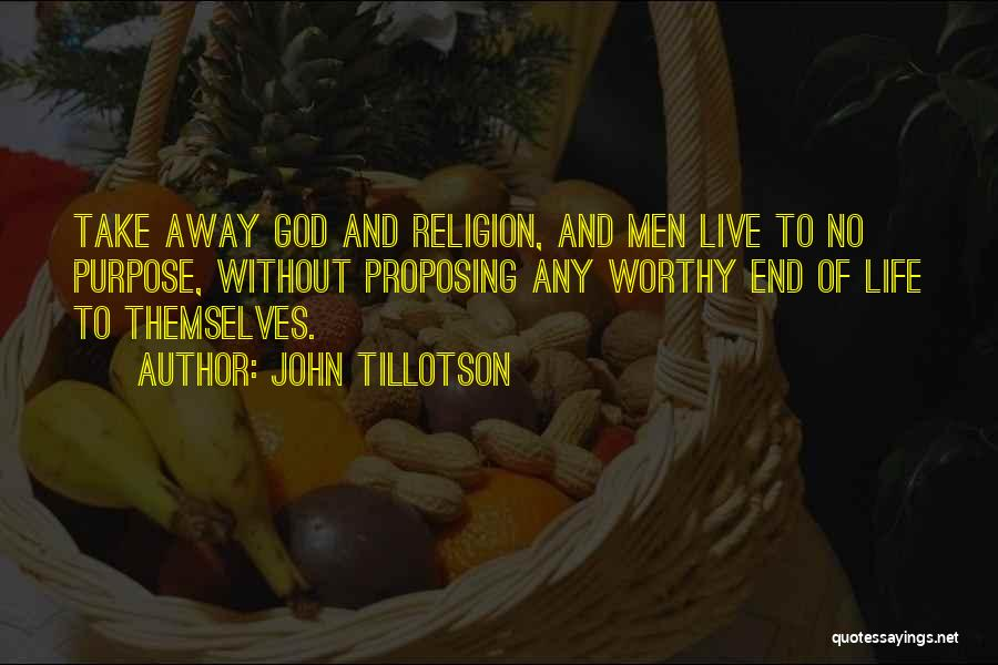 God Without Religion Quotes By John Tillotson