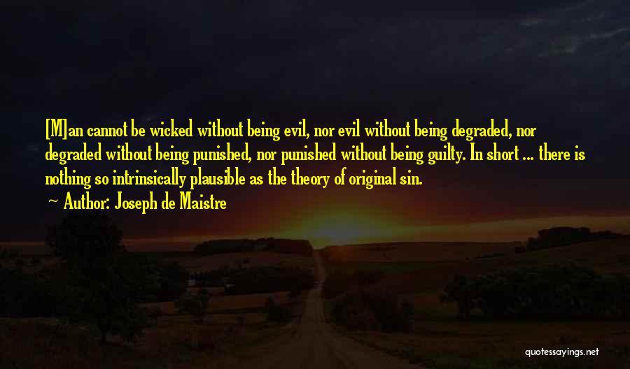 God Without Religion Quotes By Joseph De Maistre