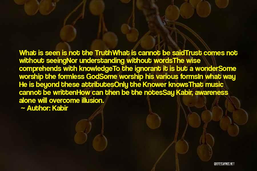 God Without Religion Quotes By Kabir