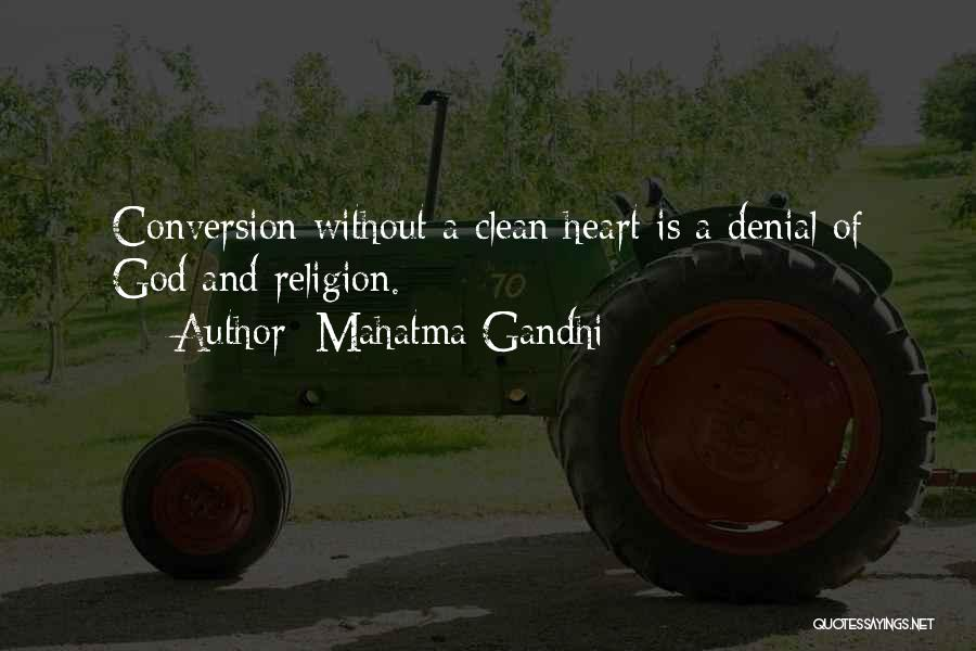 God Without Religion Quotes By Mahatma Gandhi